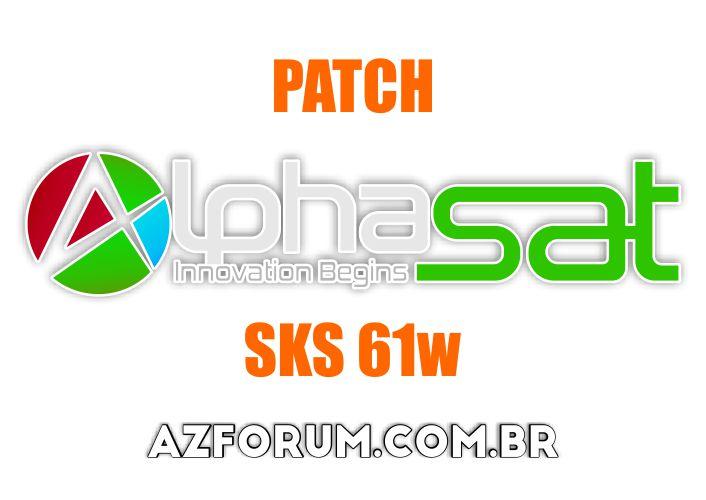 Atualização Patch Alphasat SKS 61w - 25/06/2020