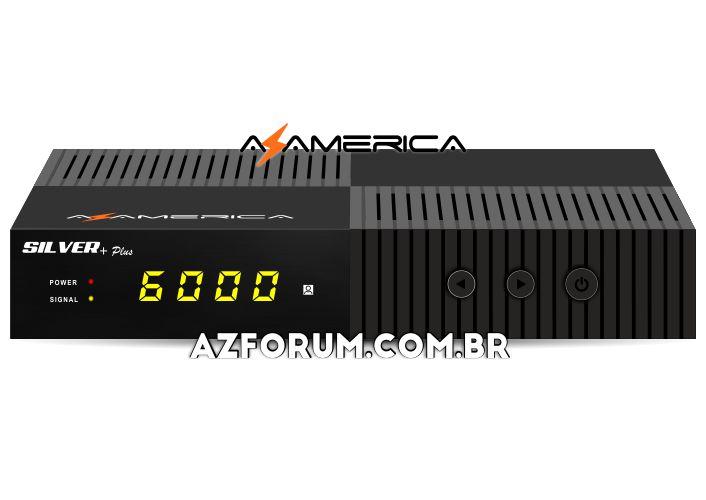 Atualização Azamerica Silver + Plus V1.18 - 26/08/2020