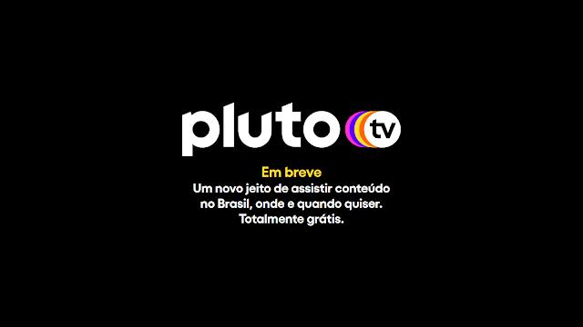 Pluto TV de graça no Brasil