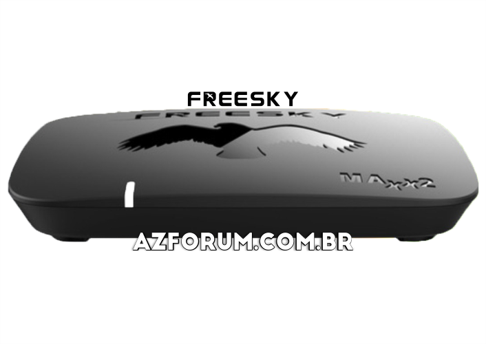 Atualização Freesky Maxx 2 V1.34 - 04/09/2020