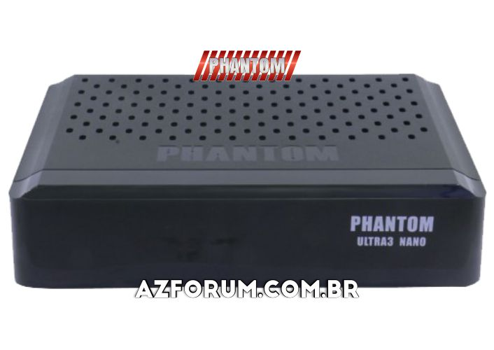 Atualização Phantom Ultra 3 Nano - 05/09/2020