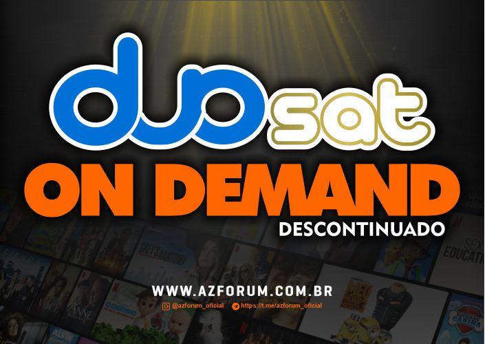 Fim do On Demand Duosat para alguns modelos