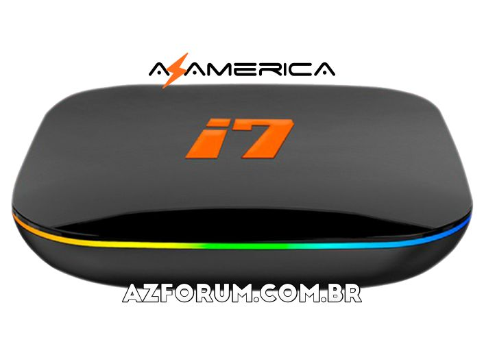 Atualização Azamerica i7 IPTV - 09/06/2021