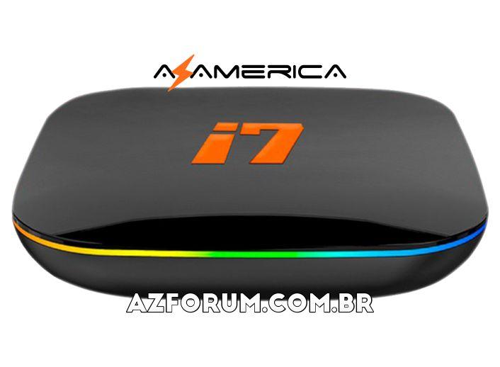 Atualização Azamerica i7 IPTV - 02/07/2021