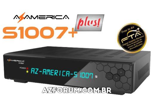 Atualização Azamerica S1007 + Plus V1.09.22932 - 07/08/2021