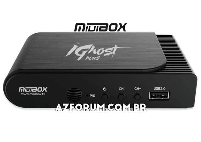 Atualização Miuibox iGhost Plus V2.30 - 29/09/2021