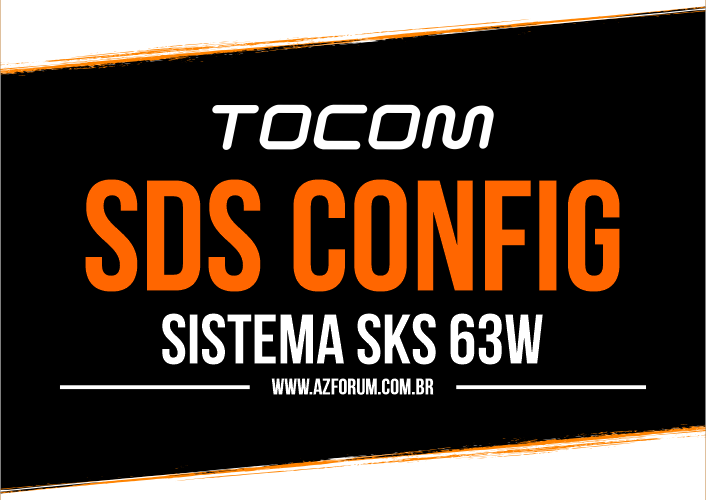 Atualização SDS Config Tocom SKS 63w ON - 24/08/2021