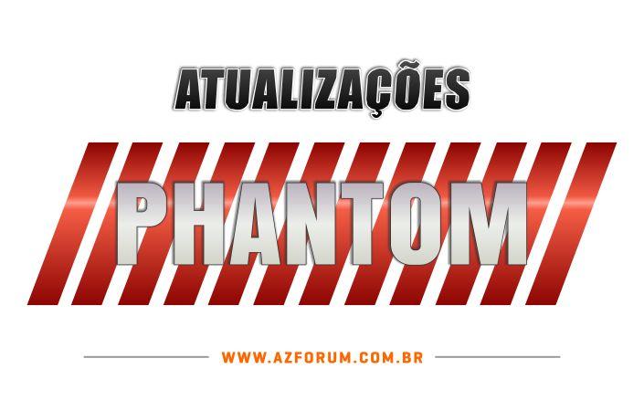 Atualizações Phantom Todos os Modelos